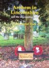Arnhem in Lincolnshire and the Surrounding Area - A Memorial Trail, by Dennis Burt